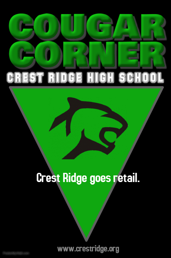 CRHS Cougar Corner OPEN Monday!