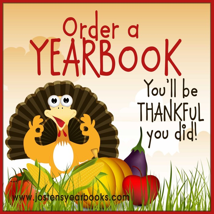 Order your yearbook today!  www.jostens.com