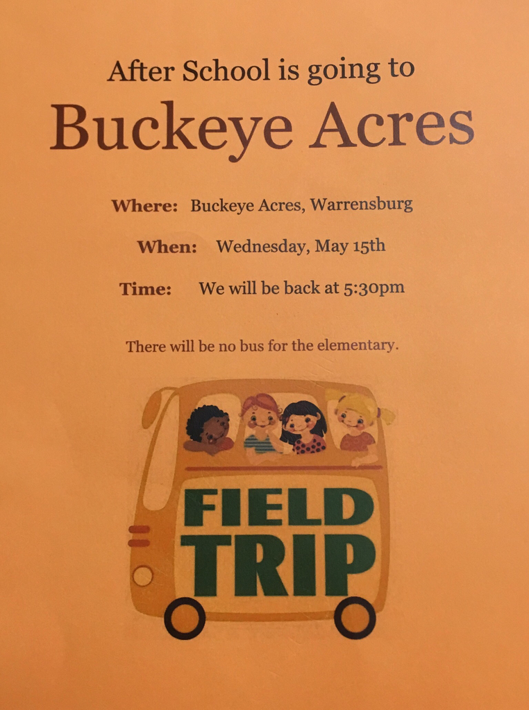 Field trip 5/15 back at 5:30